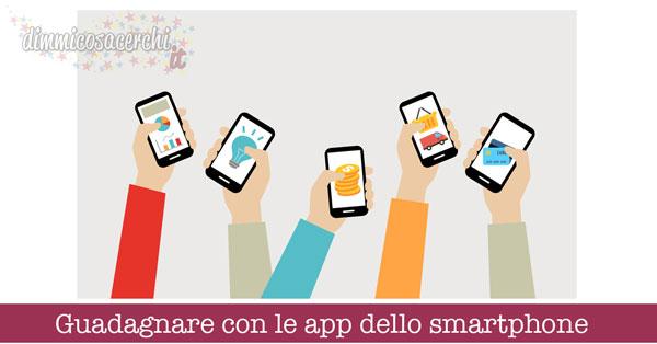 Guadagnare con le app dello smartphone