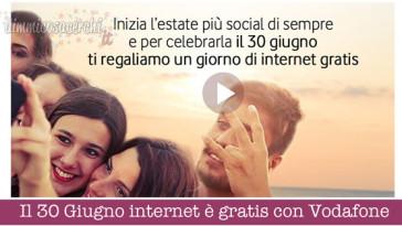 Il 30 Giugno internet è gratis con Vodafone