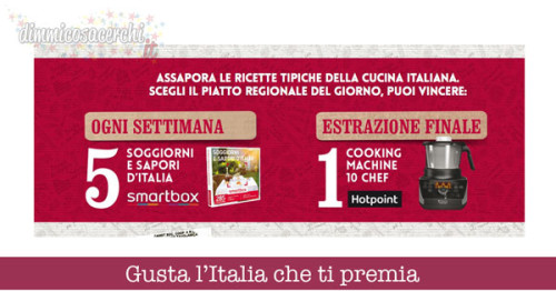 Gusta l'Italia che ti premia