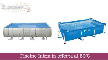 Piscine Intex in offerta