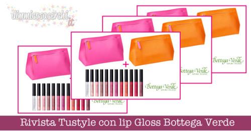 Rivista Tustyle con lip Gloss Bottega Verde e pochette