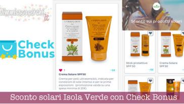 Sconto solari Isola Verde con Check Bonus