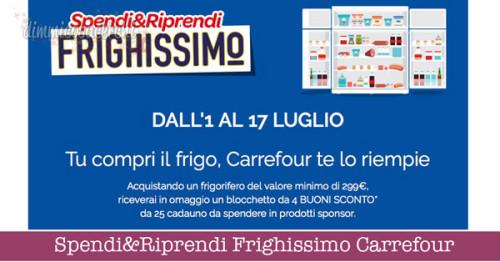 Spendi&Riprendi Frighissimo Carrefour: 100 € in buoni sconto