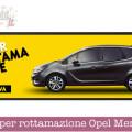 Super rottamazione Opel Meriva