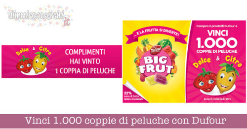 Vinci 1.000 coppie di peluche con Dufour Big Fruit