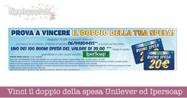 Vinci il doppio della spesa Unilever ed Ipersoap