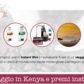 Vinci viaggio Kenya premi instant win