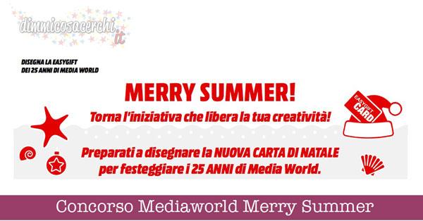 Concorso Mediaworld Merry Summer, vinci buoni spesa