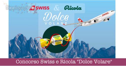 """Concorso Swiss e Ricola """"Dolce Volare"""""""