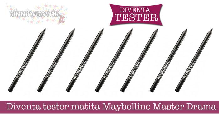 Diventa tester matita Maybelline Master Drama