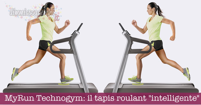 "MyRun Technogym: il tapis roulant ""intelligente"""