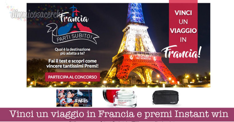 Vinci un viaggio in Francia