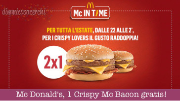 Mc Donald's Mc In Time, 1 Crispy Mc Bacon gratis!