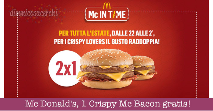 Mc Donald's Mc In Time, 1 Crispy Mc Bacon gratis!