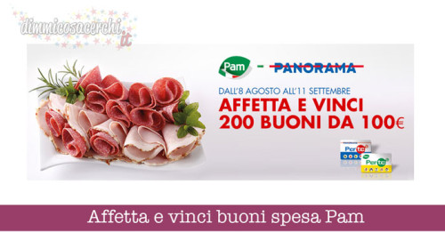 Pam Panorama: concorso affetta e vinci