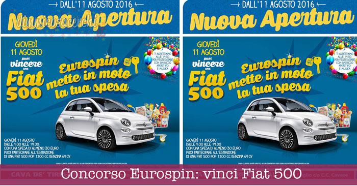 Concorso Eurospin: vinci Fiat 500