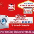 Concorso Omino Bianco: vinci lavatrici Samsung