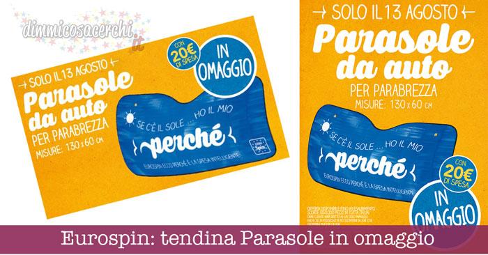 Eurospin: tendina Parasole in omaggio