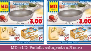 MD e LD: Padella saltapasta a 3 euro
