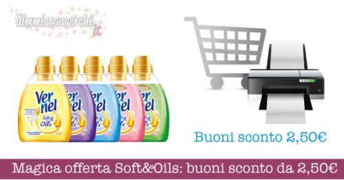 Magica offerta vernel soft e oil