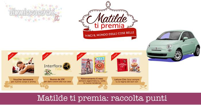Matilde ti premia: raccola punti Vicenzi