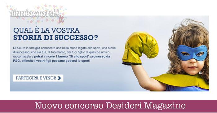 Concorso Desideri Magazine: vinci un buono per lo sport