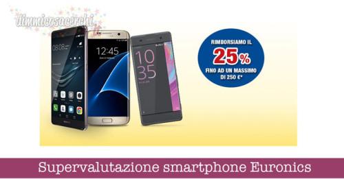 Supervalutazione smartphone Euronics