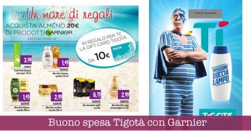 Buono spesa Tigotà con Garnier: un mare di regali!