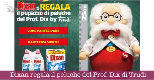 Dixan regala il peluche del Prof. Dix di Trudi