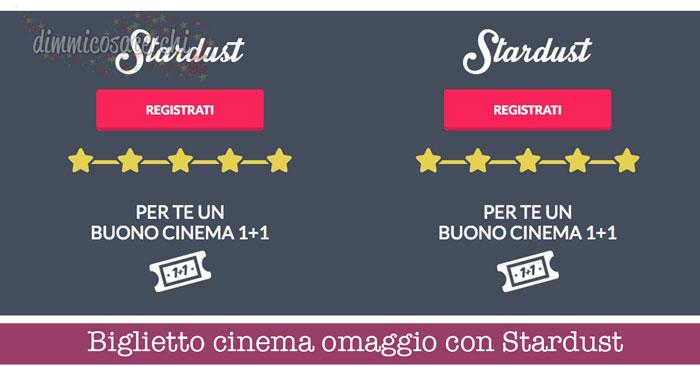 Biglietto cinema omaggio con Stardust