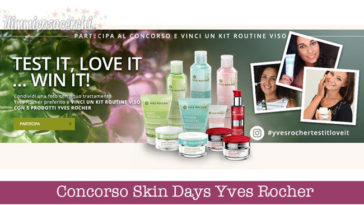 Concorso Skin Days Yves Rocher