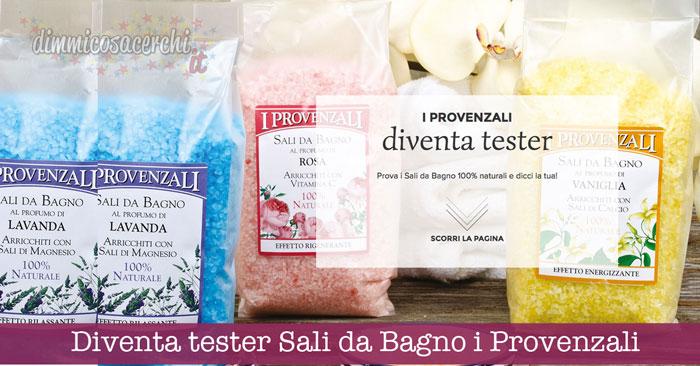 Diventa tester Sali da Bagno i Provenzali
