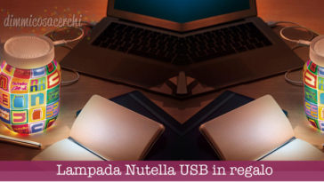 Lampada Nutella USB in regalo