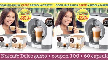 Offerta Casa Henkel: Nescafè Dolce gusto + coupon 10€ + 60 capsule