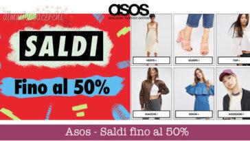 Asos - Saldi fino al 50% (con tante occasioni di risparmio!)