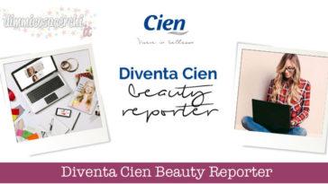 Diventa Cien Beauty Reporter