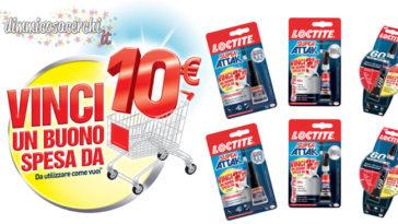 Loctite ti regala un buono spesa da 10€