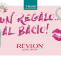 Thun ti regala il rossetto Revlon