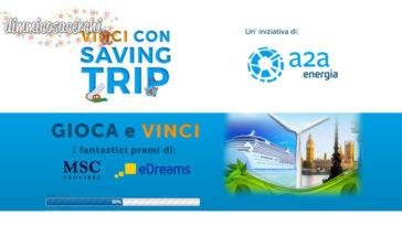 Vinci con Saving Trip