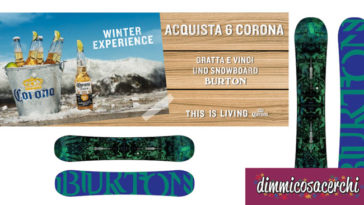 Concorso Corona Winter Experience, vinci snowboard Burton