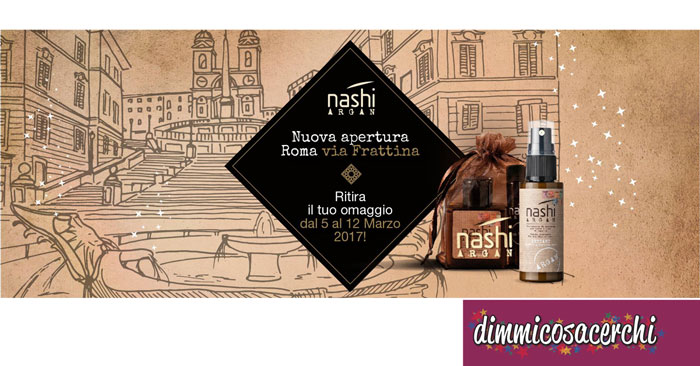 Nashi Argan Store Roma: richiedi il coupon e ritira un omaggio