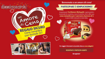 TortAmore Melegatti ti regala una cena romantica per 2 persone