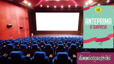 Uci Cinemas Anteprima a Sorpresa