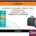 Beauty Case in regalo con i solari L'Oreal Paris