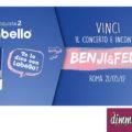 Labello: vinci il concerto di Benji&Fede