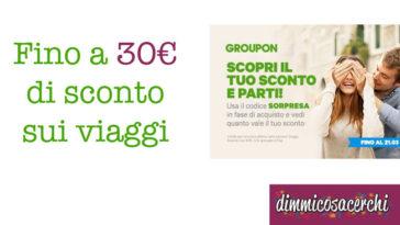 Groupon sconto a sorpresa: per te fino a 30€ omaggio