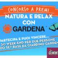 Concorso Gardena: vinci weekend e set giardinaggio
