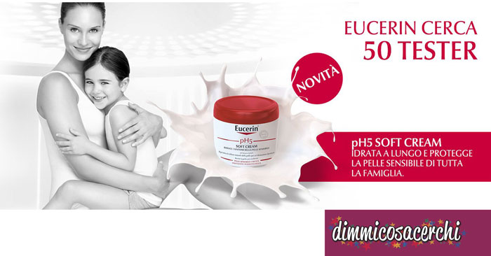 Eucerin pH5 Soft Cream: diventa tester
