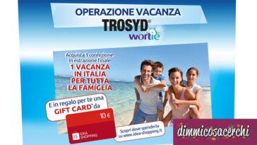 Concorso Trosyd Wortie + 10€ come premio certo