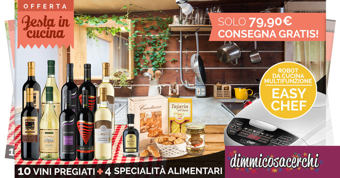 Giordano Vini: robot Easy Chef e consegna gratuita | Festa in Cucina